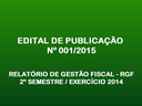 PRESIDENTE PUBLICA RGF - 2º SEM. 2014